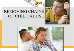 Removing Chains of Child Abuse: book and journal