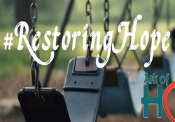 #RestoringHope Project - Let us help you tell your story